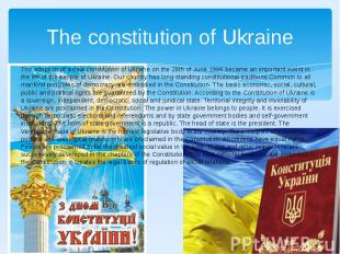 The constitution of Ukraine The adoption of a new constitution of Ukraine on the