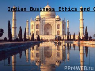 Indian Business Ethics and Culture India is one of the most diverse countries in