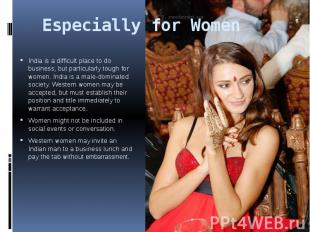 Especially for Women India is a difficult place to do business, but particularly