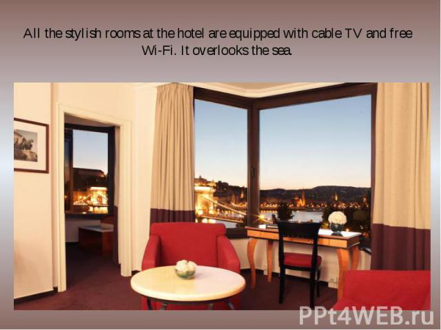All the stylish rooms at the hotel are equipped with cable TV and free Wi-Fi. It overlooks the sea.