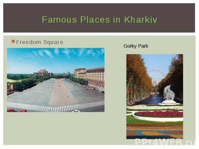 Famous Places in Kharkiv Freedom Square
