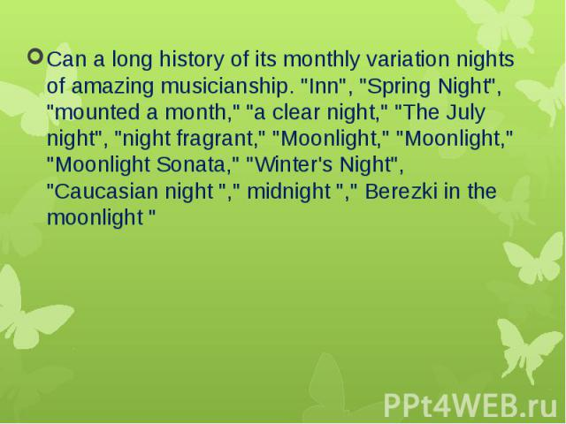 """Can a long history of its monthly variation nights of amazing musicianship. """"Inn"""", """"Spring Night"""", """"mounted a month,"""" """"a clear night,"""" """"The July night"""", """"night fragrant,"""" """"Moonlight,&q…"""