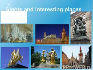 Sights and interesting places to visit