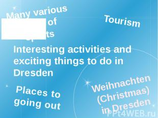 Interesting activities and exciting things to do in Dresden