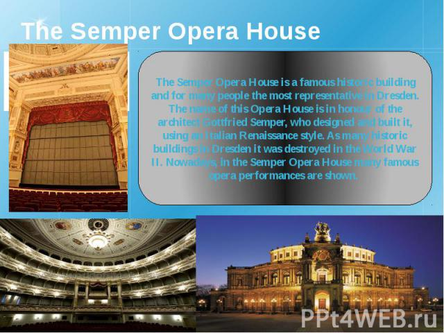 The Semper Opera House
