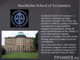 Stockholm School of Economics Stockholm School of Economics - a specialized inst