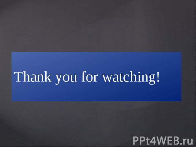 Thank you for watching! Thank you for watching!