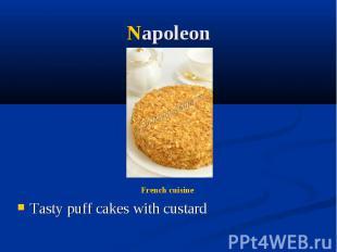 Napoleon Tasty puff cakes with custard