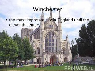 the most important city in England until the eleventh century the most important