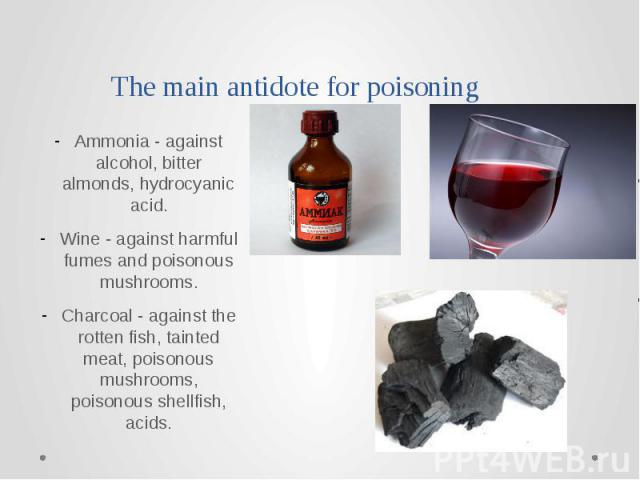 The main antidote for poisoning