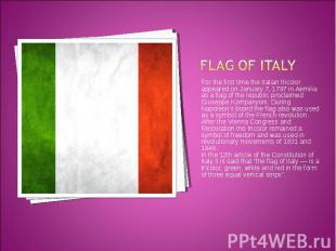 For the first time the Italian tricolor appeared on January 7, 1797 in Aemilia a