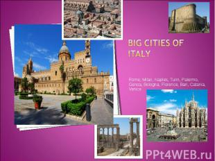 Rome, Milan, Naples, Turin, Palermo, Genoa, Bologna, Florence, Bari, Catania, Ve