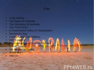 Early History Early History The Name of Australia The Discovery of Australia The