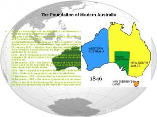 A British settlement was established in Van Diemen's Land, now known as Tasmania