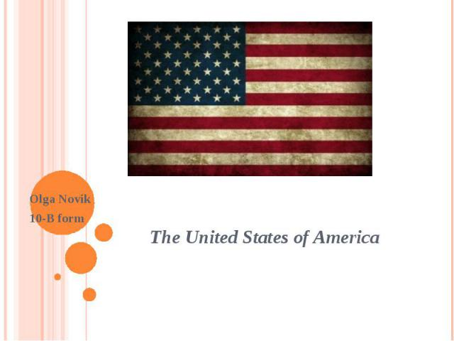 The United States of America Olga Novik 10-B form