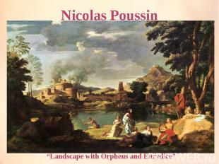 "Nicolas Poussin ""Landscape with Orpheus and Eurydice"""
