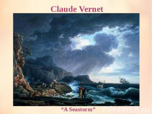 "Claude Vernet ""A Seastorm"""