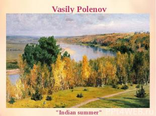 "Vasily Polenov ""Indian summer"""
