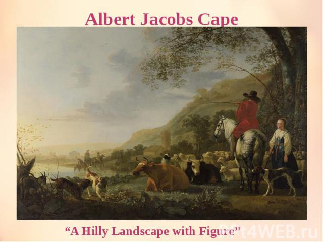 """Albert Jacobs Cape """"A Hilly Landscape with Figure"""""""