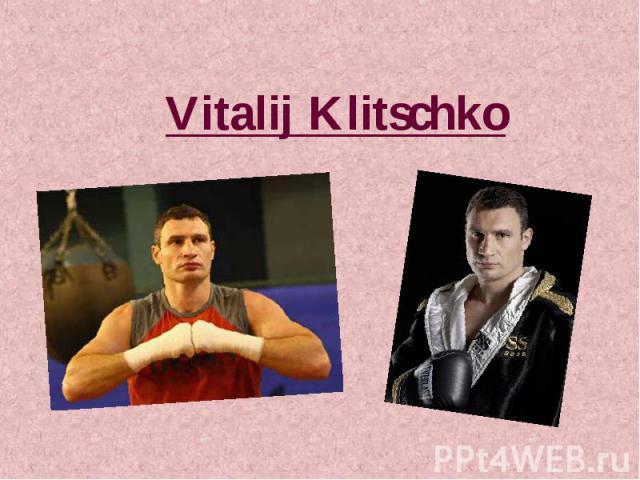 Vitalij Klitschko