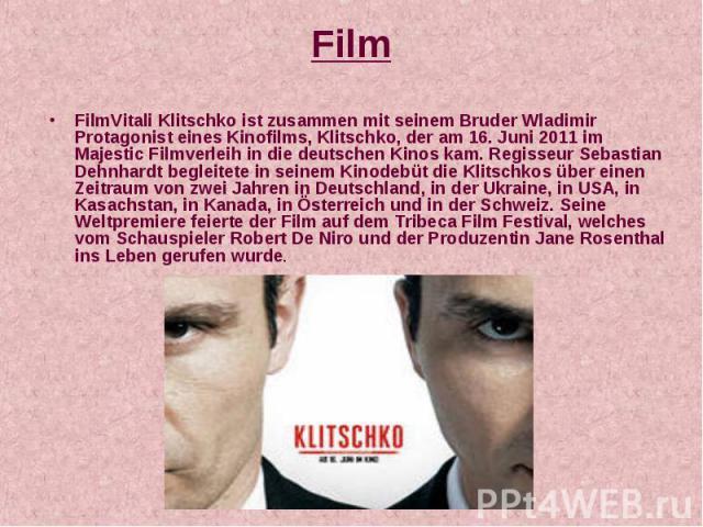 Film FilmVitali Klitschko ist zusammen mit seinem Bruder Wladimir Protagonist eines Kinofilms, Klitschko, der am 16. Juni 2011 im Majestic Filmverleih in die deutschen Kinos kam. Regisseur Sebastian Dehnhardt begleitete in seinem Kinodebüt die Klits…