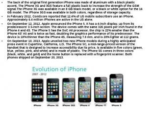 The back of the original first generation iPhone was made of aluminum with a bla
