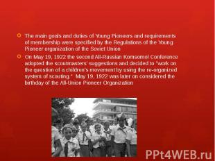 The main goals and duties of Young Pioneers and requirements of membership were
