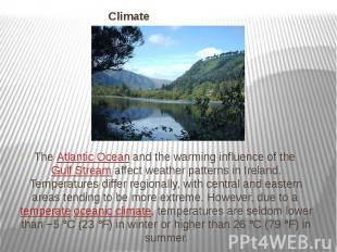 Climate TheAtlantic Oceanand the warming influence of theGulf