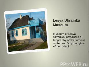 Lesya Ukrainka Museum Museum of Lesya Ukrainka introduces a biography of the fam