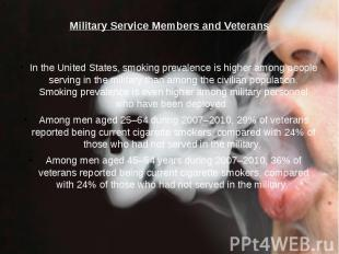 Military Service Members and Veterans In the United States, smoking prevalence i