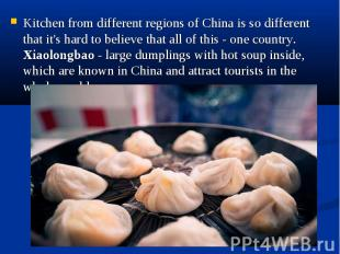 Kitchen from different regions of China is so different that it's hard to believ