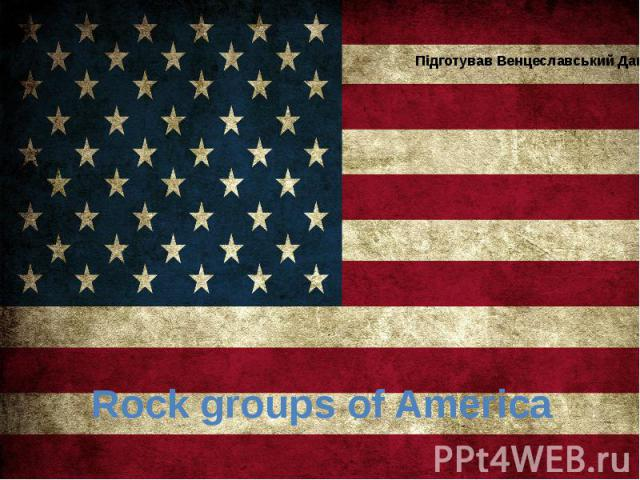 Rock groups of America