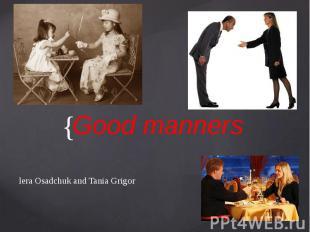 Good manners lera Osadchuk and Tania Grigor