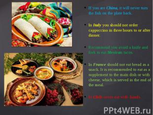If you are China, it will never turn the fish on the plate back. If you are Chin