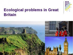 Ecological problems in Great Britain