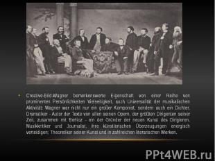 Creative-Bild-Wagner bemerkenswerte Eigenschaft von einer Reihe von prominenten