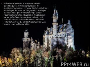 Schloss Neuschwanstein ist eine der am meisten besuchten Burgen in Deutschland u