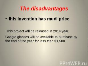 The disadvantages this invention has mudi price This project will be released in