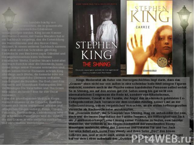 """Kings Modernität als Autor von Horrorgeschichten liegt darin, dass das """"Grauen"""" eben nicht nur von außen in eine scheinbar heile Welt integrer Figuren einbricht, sondern auch in der Psyche seiner handelnden Personen selbst wohnt. So in Shining, wo a…"""