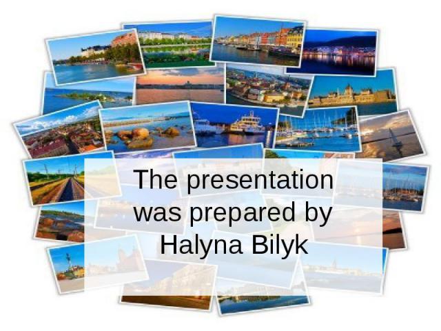 The presentation was prepared by Halyna Bilyk