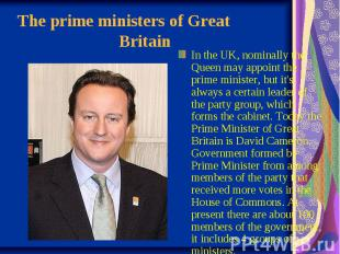 The prime ministers of Great  Britain In the UK, nomina