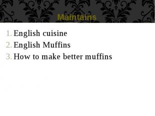 Maintains English cuisine English Muffins How to make better muffins