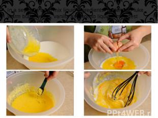 In a separate bowl mix liquid ingredients: buttermilk, luke warm butter, eggs, v
