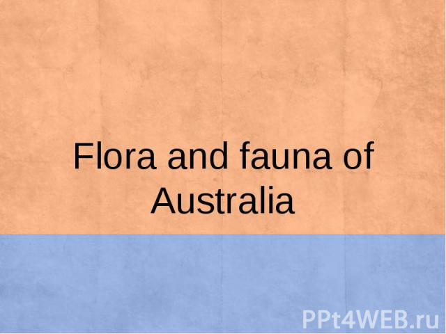 Flora and fauna of Australia