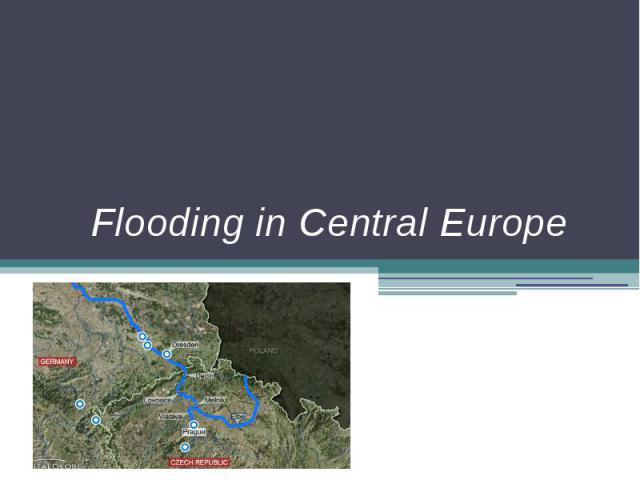 Flooding in Central Europe