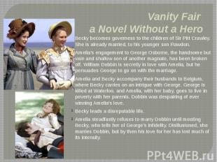 Vanity Fair a Novel Without a Hero Becky becomes governess to the children of Si