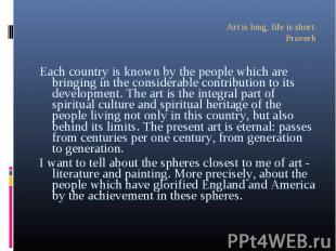 Each country is known by the people which are bringing in the considerable contr