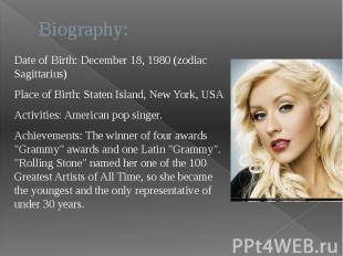 Biography: Date of Birth: December 18, 1980 (zodiac Sagittarius) Place of Birth: