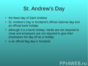 the feast day of Saint Andrew the feast day of Saint Andrew St. Andrew's Day is
