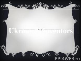 Ukrainian inventors